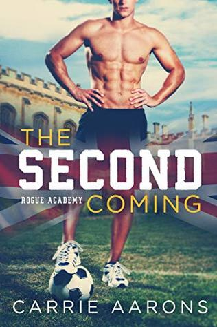 The Second Coming (Rogue Academy, #1)