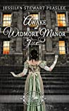 Awake at Widmore Manor (Once Upon a Regency #5)