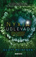 Nyxia Sublevada (The Nyxia Triad, #3)