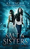 Salt & the Sisters: The Siren's Curse 3 (The Elemental Origins Series Book 9)