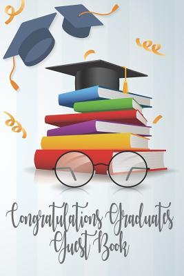 Congratulations Graduates Guest Book: 2019 Yearly
