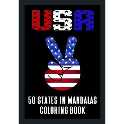 - USA 50 States In Mandalas Coloring Book: Fifty States Of America In Mandala  Designs By NOT A BOOK