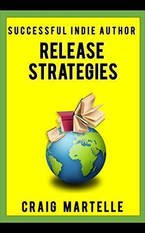 Release Strategies by Craig Martelle