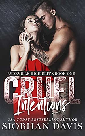 <Read> ➪ Cruel Intentions (Rydeville High Elite #1)  Author Siobhan Davis – Vejega.info
