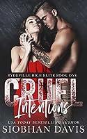 Cruel Intentions (Rydeville High Elite #1)