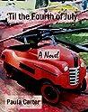 'Til the Fourth of July