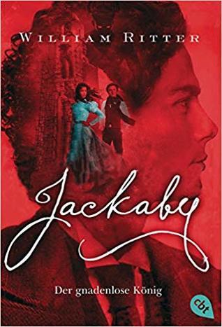 JACKABY - Der gnadenlose König (Jackaby, #4)