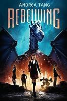 Rebelwing (Rebelwing #1)