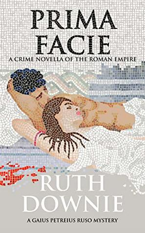 Prima Facie by Ruth Downie