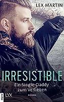 Irresistible - Ein Single-Daddy zum Verlieben (Shameless 2)