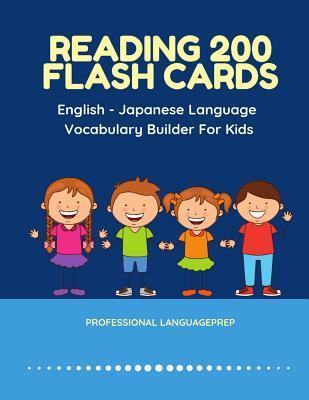 Reading 200 Flash Cards English - Japanese Language Vocabulary