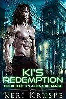 Ki's Redemption (An Alien Exchange Book 3)