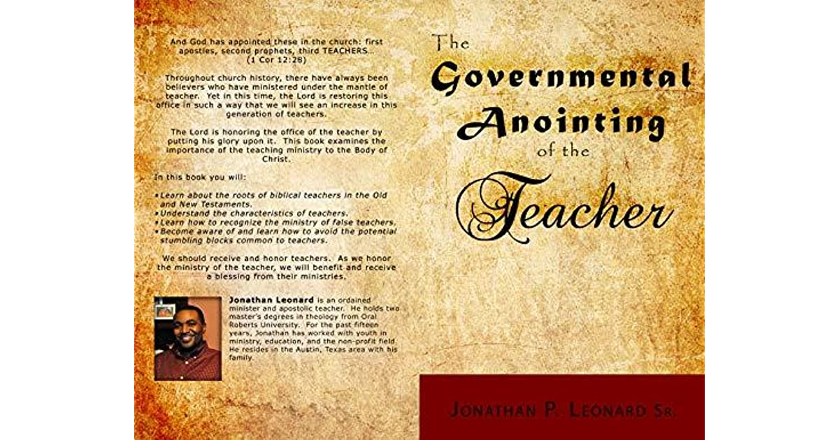 The Governmental Anointing of the Teacher by Jonathan Leonard
