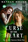 A Curse of the Heart: Mr. Lucky Trilogy: Book 2