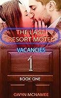 The Last Resort Motel: Room One (Volume 1)