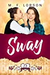 Sway (Shelfbrooke Academy, #3)