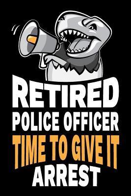 For officers police jokes retirement Retirement Jokes