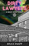Dirty Lawyers (A Night Audit Series Book 5)