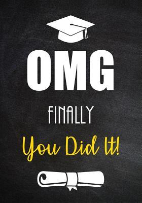 omg finally you did it funny graduation gift for him or for
