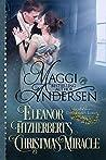 Eleanor Fitzherbert's Christmas Miracle (Dangerous Lords Book 5)