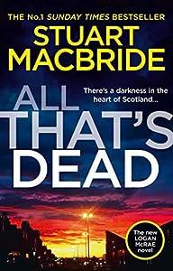 All That's Dead (Logan McRae #12)