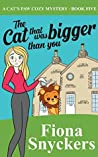 The Cat That Was Bigger Than You (The Cat's Paw #5)
