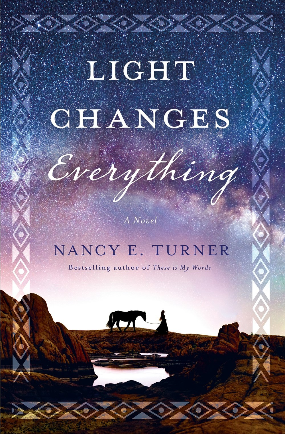 Light Changes Everything - Nancy E. Turner