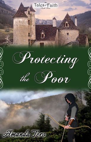 Protecting the Poor (Tales of Faith, #3)