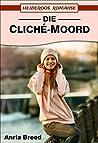 Die Cliché-Moord (Heideroos Romanse)