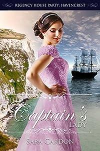 The Captain's Lady (Regency House Party: Havencrest #4)