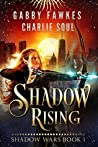 Shadow Rising (Shadow Wars #1)