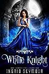 White Knight (Vampire Court #5)
