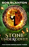 Stone Undercover (Stone #3)