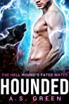 Hounded (Fae Hell Hound's Fated Mates #1)