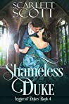 Shameless Duke (League of Dukes #4)