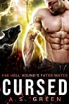 Cursed (Fae Hell Hound's Fated Mates, #3)