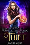 Thief (Academy of Unpredictable Magic , #3)