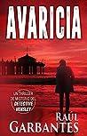 Avaricia: Un thriller de misterio del detective Hensley (El experimentado detective Hensley nº 2)