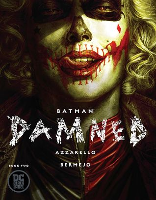 Batman: Damned, Book Two