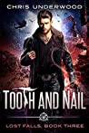 Tooth and Nail (Lost Falls #3)