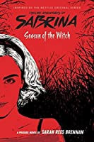 Season of the Witch (Chilling Adventures of Sabrina, Book #1) (The Chilling Adventures of Sabrina)