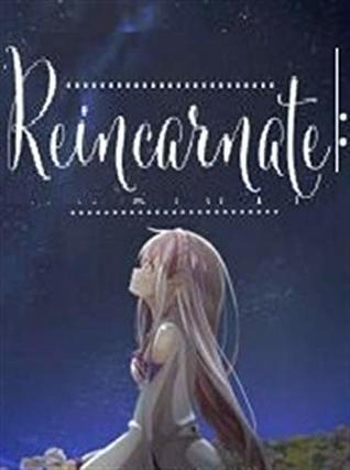 Reincarnate: And My Rival by YILMAZ YILDIZ