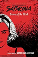 Season of the Witch (Chilling Adventures of Sabrina, #1)