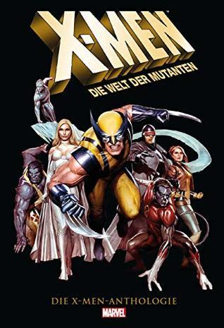 X-Men - Die Welt der Mutanten by Chris Claremont