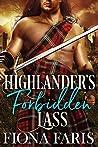 Highlander's Forbidden Lass: Scottish Medieval Highlander Romance Novel