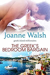 The Greek's Bedroom Bargain (The Greek Island Millionaires Book 1)