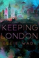 Keeping London (Flawed Heart, #2)