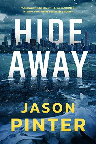 Hide Away (A Rachel Marin Thriller) - Jason Pinter