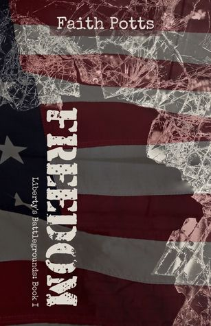 Freedom (Liberty's Battlegrounds, #1)