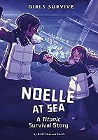 Noelle at Sea (Girls Survive)